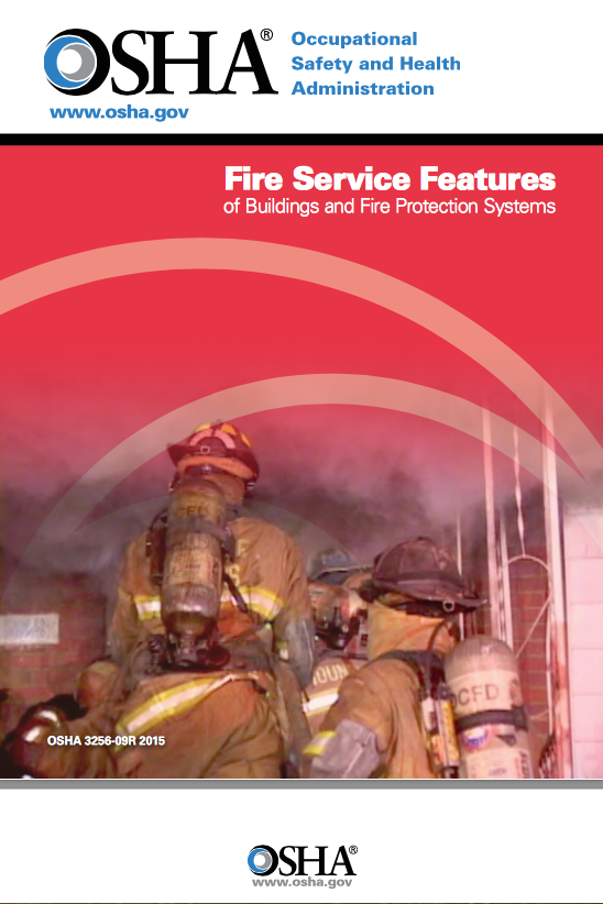 Protecting the Safety of Firefighters - Updated OSHA Publication